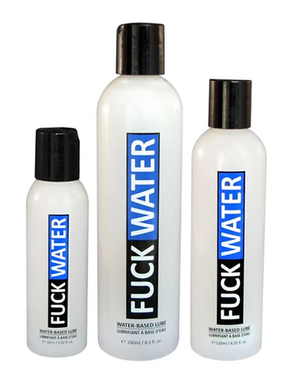 Fuck Water Original - Water Base