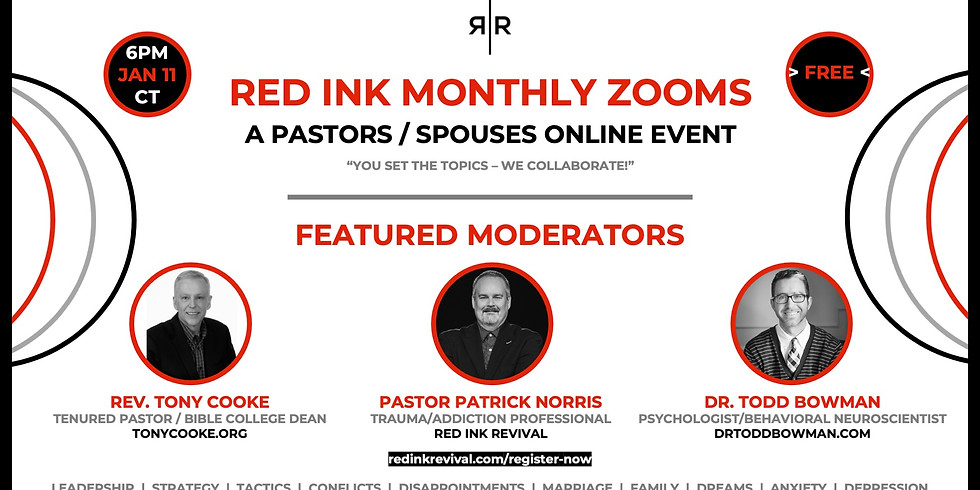 PASTORS / SPOUSES – RED INK MONTHLY ZOOMS 01.11.2021