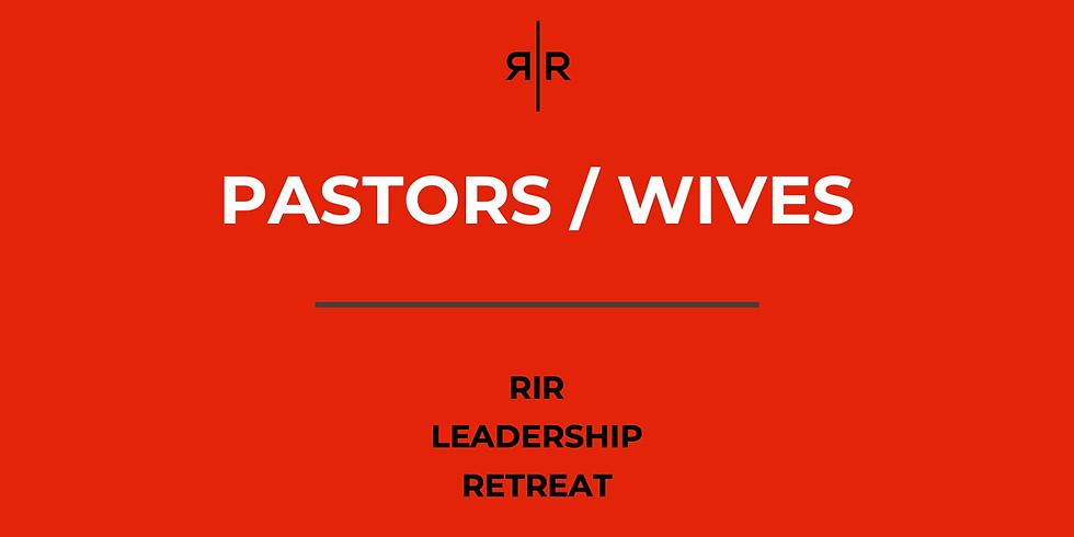 PASTORS / WIVES - LEADERSHIP RETREAT