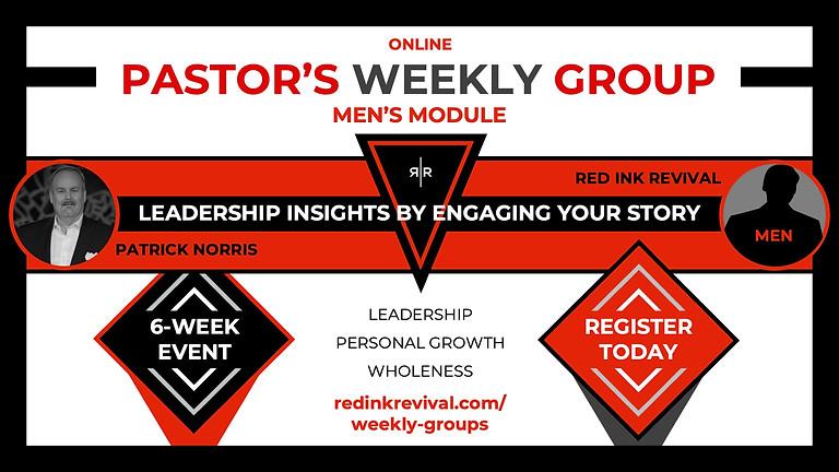 PASTORS [MEN] - WEEKLY ZOOM PROCESS GROUPS - STORY WORK - MODULE 1