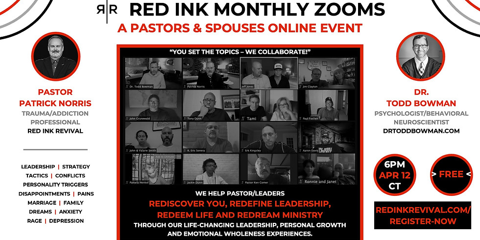 PASTORS / SPOUSES – RED INK MONTHLY ZOOM 04.12.2021
