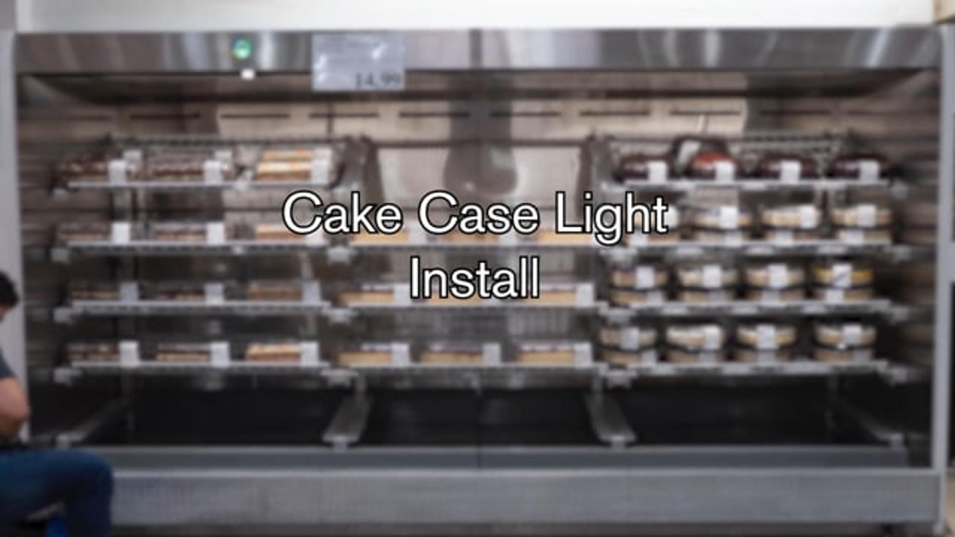 Cake Case Light Install