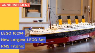 LEGO Titanic - The New Largest Set