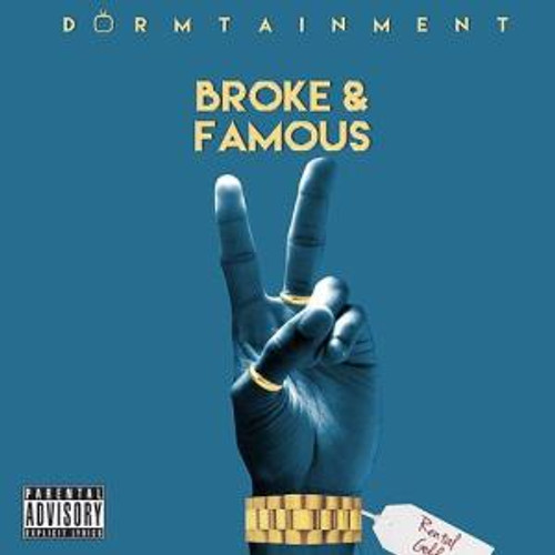 Broke and Famous 2