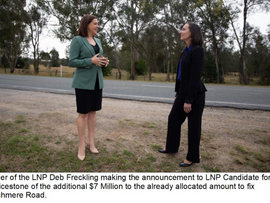 Upgrade link betweenBeachmereand the BruceHighway!Additional funding promised by LNP Leader Deb