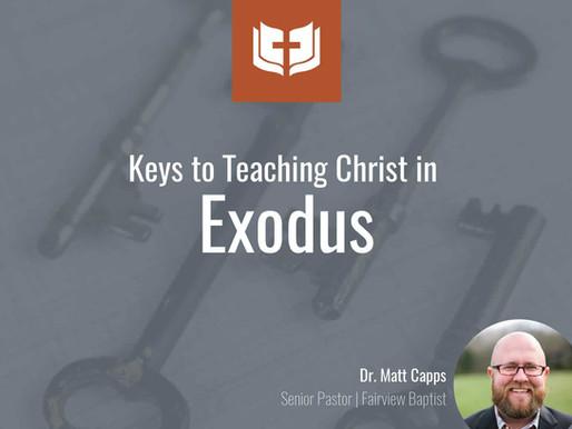 Keys to Teaching Christ in Exodus