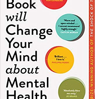 Book Review: This Book will Change Your Mind about Mental Health