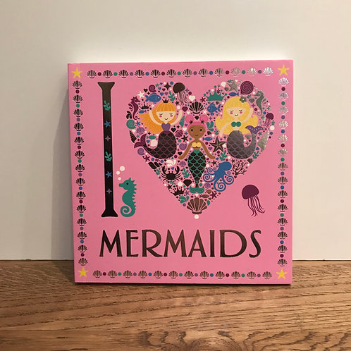 I Love Mermaids - Colouring in Book