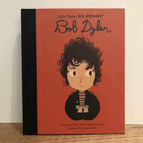 Little People Big Dreams: Bob Dylan Book