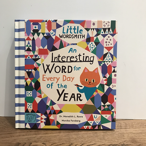 Little Wordsmith: An Interesting Word for Every Day of the Year Book