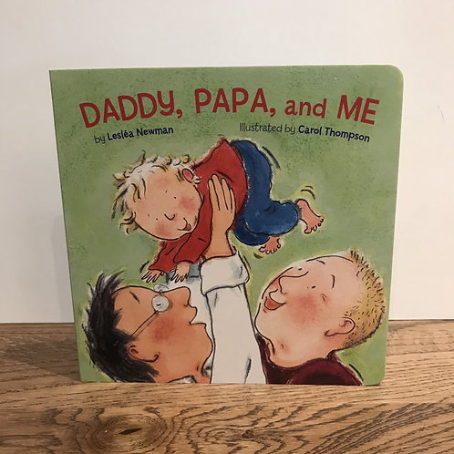 Leslea Newman: Daddy, Papa and Me Book