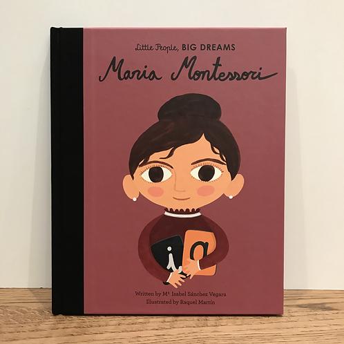 Little People, Big Dreams: Maria Montessori