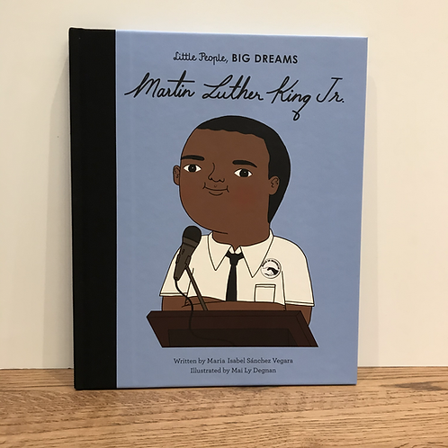 Little People, Big Dreams: Martin Luther King Jr