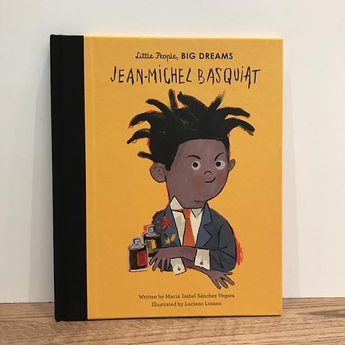 Little People, Big Dreams: Jean-Michel Basquiat