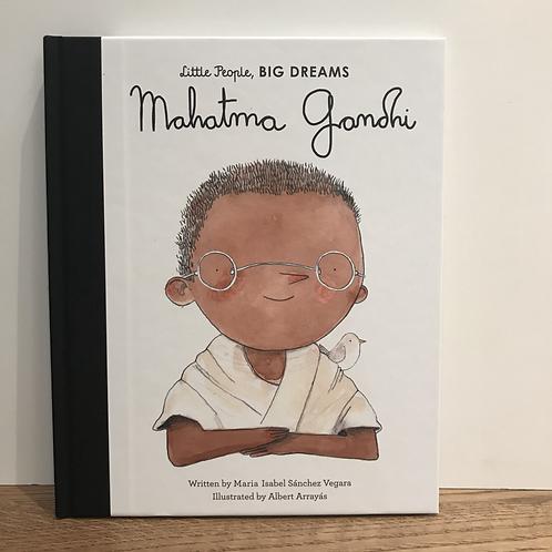 Little People Big Dreams: Mahatma Gandhi Book