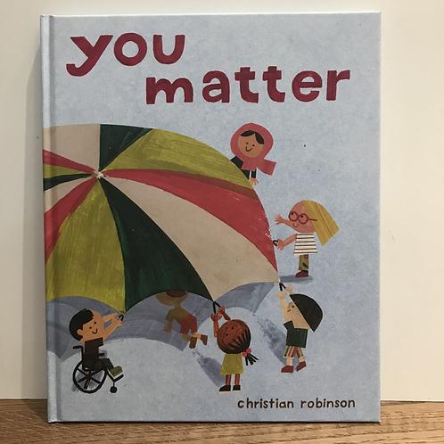 Christian Robinson: You Matter Book