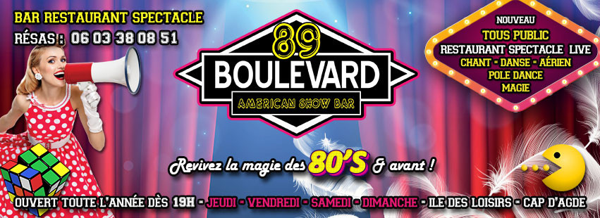 Bienvenue au Boulevard 89