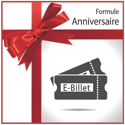E-Billet FORMULE ANNIVERSAIRE