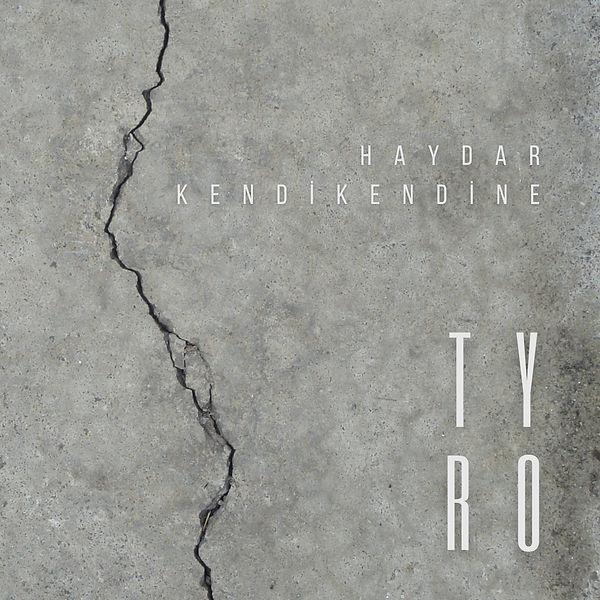 Haydar Kendikendine - Tyro EP Kapak.jpeg