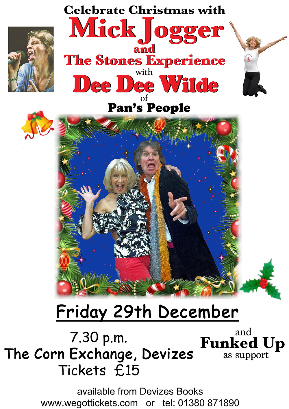 On Friday the 29th of December I'll be moving and grooving with Mick, get off that sofa and come and join us.