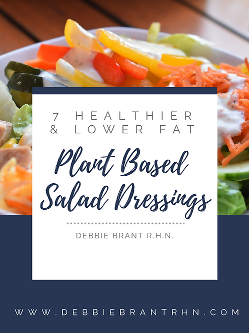 7 Healthier and Lower Fat Plant Based Salad Dressings Recipe Book