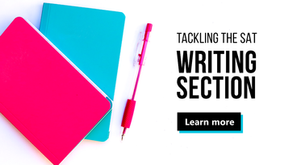 How to Ace the SAT Writing Section!