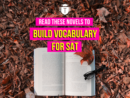 Best novels to read for SAT preparation