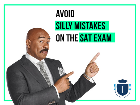 How to avoid silly mistakes on the SAT exam?