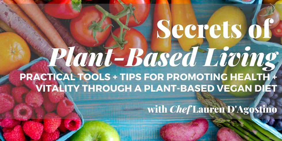 Secrets of Plant-Based Living