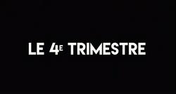 Série - LE 4E TRIMESTRE