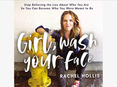 Book Review| Girl Wash Your Face by Rachel Hollis