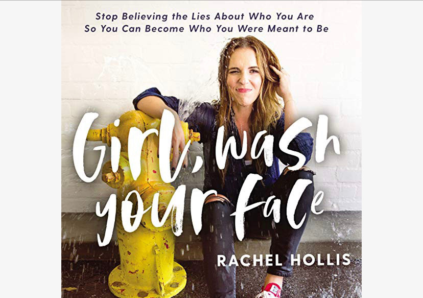 Girl, Wash your face by Rachel Hollis| Book Review| ReadingOnTheRun