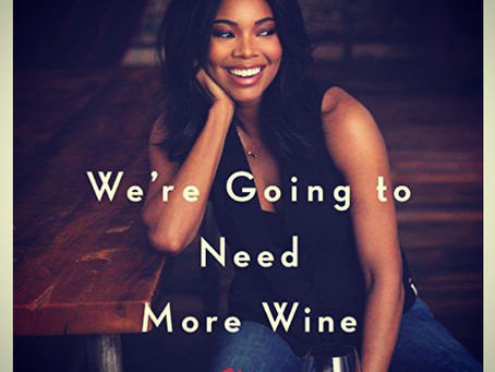 Book Review| We're Going to Need More Wine by Gabrielle Union