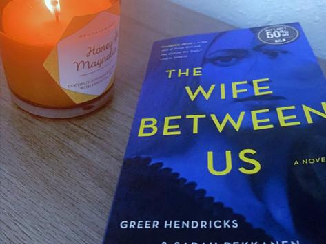 Book Review: The Wife Between Us by Greer Hendricks and Sarah Pekkanen