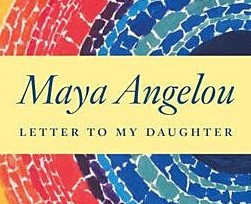 Book Review| Letters to My Daughter by Maya Angelou