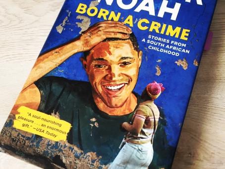 Book Review| Born a Crime by Trevor Noah