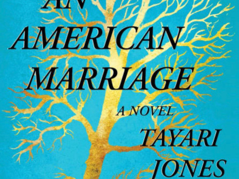 Book Review  An American Marriage by Tayari Jones