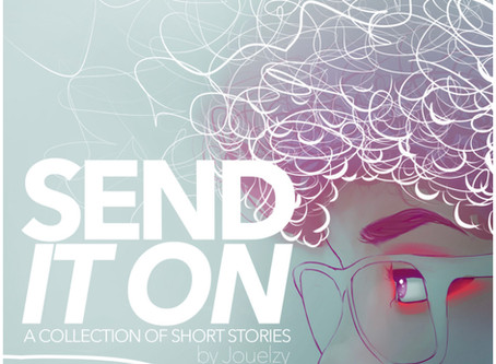 Book Review| Send It On by @Jouelzy