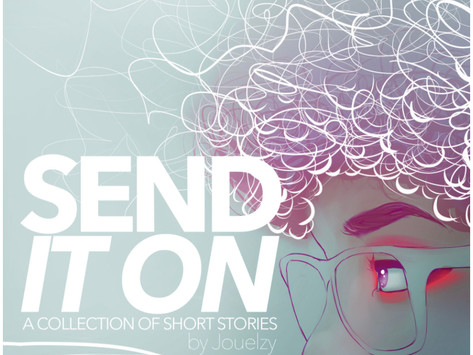Book Review  Send It On by @Jouelzy