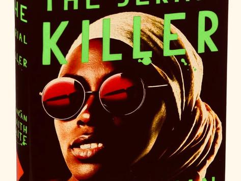 Book Review  My Sister, The Serial Killer by Oyinkan Braithwaite