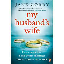 Book Review| My Husband's Wife: A Novel by Jane Corry
