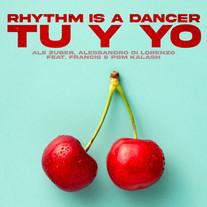 Ale Zuber, Alessandro Di Lorenzo Feat Francis & Psm Kalash - Rhythm Is A Dancer (Tu Y Yo)