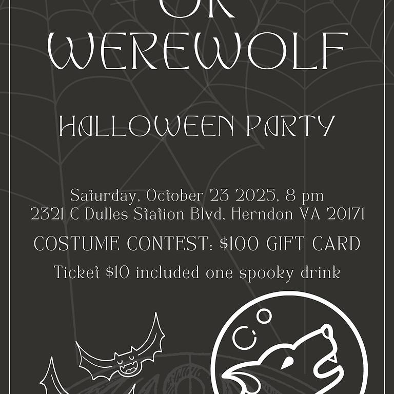 Halloween Party - Werewolf or Vampire
