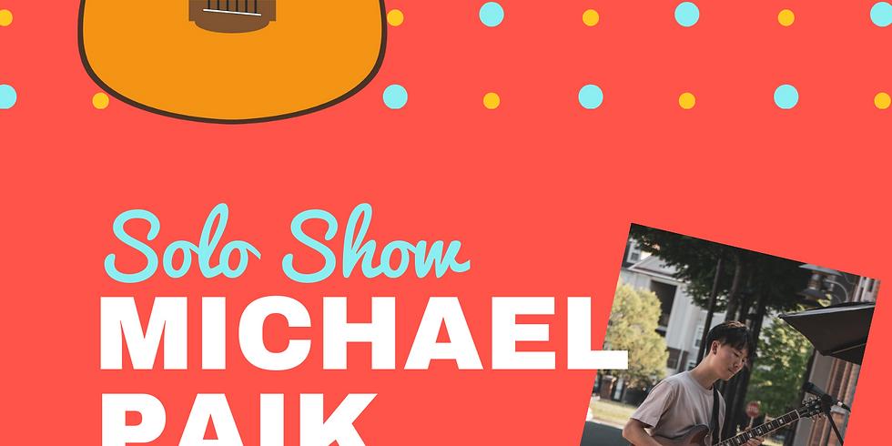 Solo Show - Michael Paik