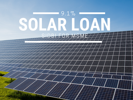 SOLAR PV PLANT LOAN FOR MSMEs