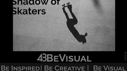 "Ausstellung ""Shadows of Skaters"""