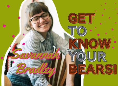 Get to know your bears: Savannah Bradley