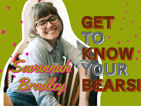 Get to know your bears: Savannah Bradley