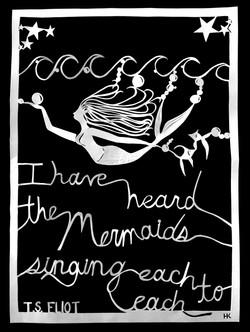 """""""Mermaids Singing, Each to Each"""""""