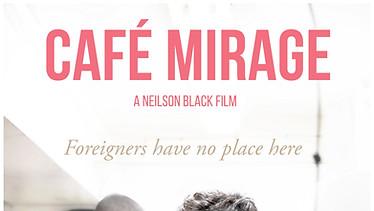 CAFÉ MIRAGE (2020)